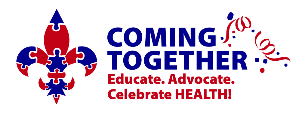 Celebrate Your Journey to Better Health: COME TOGETHER to Educate, Advocate and Celebrate!